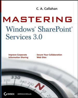 Mastering Windows SharePoint Services 3.0 (1118058607) cover image