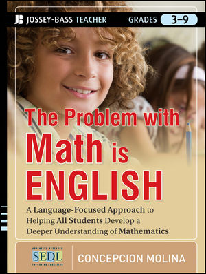 The Problem with Math Is English: A Language-Focused Approach to Helping All Students Develop a Deeper Understanding of Mathematics