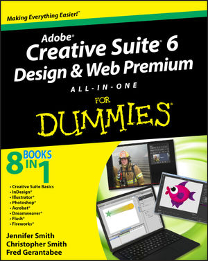 Adobe Creative Suite 6 Design and Web Premium All-in-One For Dummies (1118168607) cover image