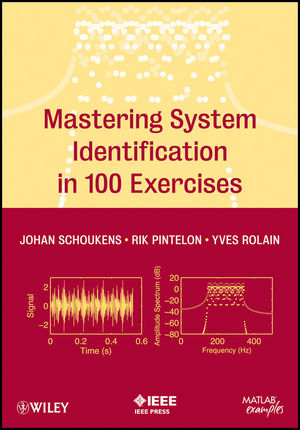Mastering System Identification in 100 Exercises (1118218507) cover image