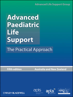 Advanced Paediatric Life Support: The Practical Approach, Australia and New Zealand, 5th Edition