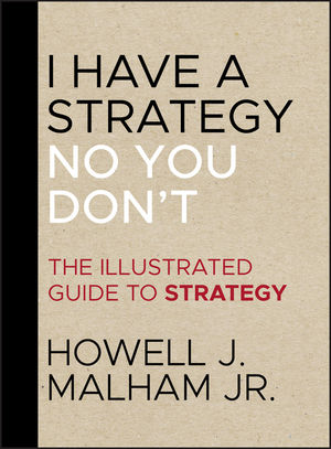 I Have a Strategy (No, You Don