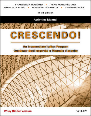 Crescendo: An Intermediate Italian Program, Activities Manual, Binder Ready Version, Edition 3 (1118514807) cover image