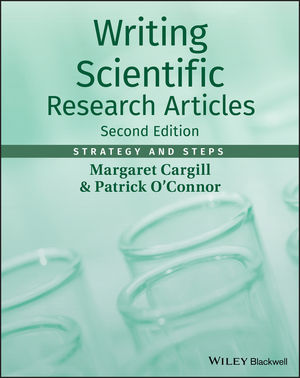 Writing Scientific Research Articles: Strategy and Steps, 2nd Edition (1118570707) cover image