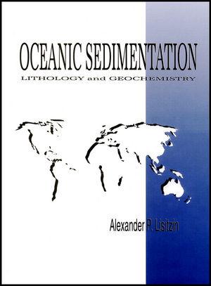 Oceanic Sedimentation: Lithology and Geochemistry