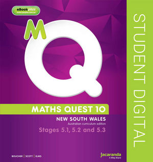 Maths Quest 10 For Nsw 5.1/5.2/5.3 Pathway Australian Curriculum Edition eBookPLUS (Online Purchase)