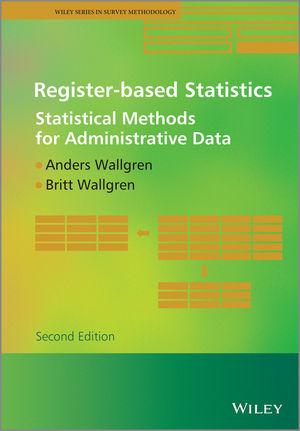Register-based Statistics: Statistical Methods for Administrative Data, 2nd Edition (1118856007) cover image