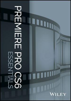 Premiere Pro CS6 Essentials