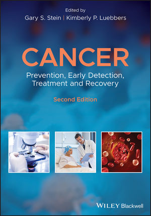 Cancer: Prevention, Early Detection, Treatment and Recovery, 2nd Edition