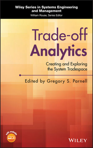 Trade-off Analytics: Creating and Exploring the System Tradespace (1119238307) cover image