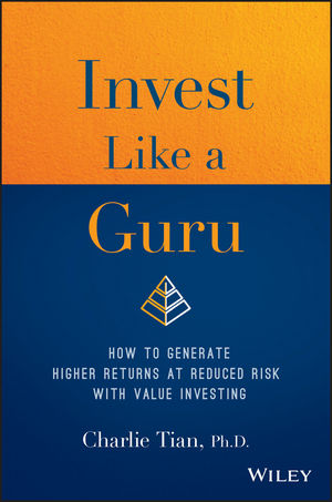 Invest Like a Guru: How to Generate Higher Returns At Reduced Risk With Value Investing (1119362407) cover image