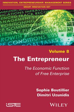 The Entrepreneur: The Economic Function of Free Enterprise (1119378907) cover image