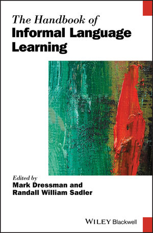 The Handbook of Informal Language Learning