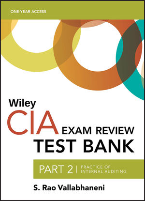 Wiley CIA Test Bank 2019: Part 2, Practice of Internal Auditing (1-year access)