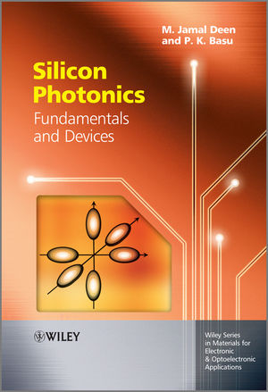 Silicon Photonics: Fundamentals and Devices (1119940907) cover image