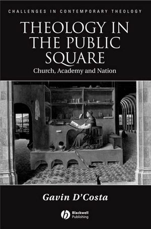Theology in the Public Square: Church, Academy, and Nation (1405135107) cover image