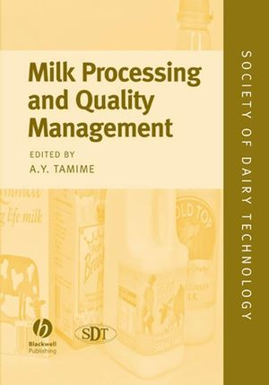 Milk Processing and Quality Management (1405145307) cover image