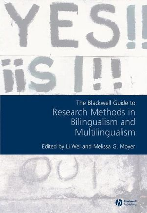Blackwell Guide to Research Methods in Bilingualism and Multilingualism (1405179007) cover image