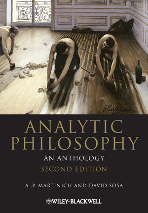 Analytic Philosophy: An Anthology, 2nd Edition