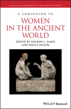 A Companion to Women in the Ancient World (1444355007) cover image