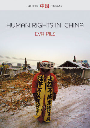 Human Rights in China: A Social Practice in the Shadows of Authoritarianism (1509500707) cover image