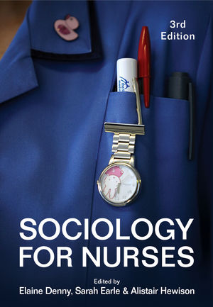 Sociology for <span class='search-highlight'>Nurses</span>, 3rd Edition
