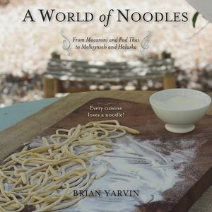 A World of Noodles