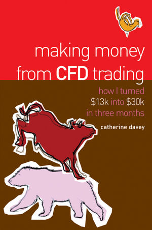 Making Money From CFD Trading: How I Turned $13K Into $30K in 3 Months