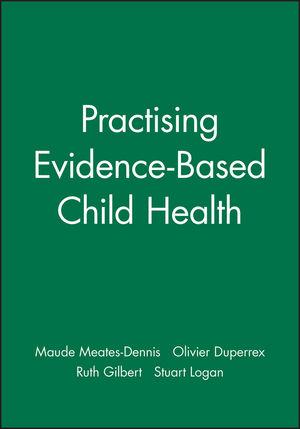 Practising Evidence-Based Child Health