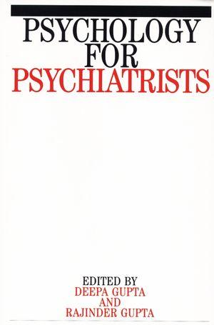Psychology for Psychiatrists