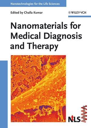 Nanomaterials for Medical Diagnosis and Therapy (3527313907) cover image