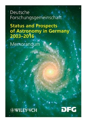 Status and Prospects of Astronomy in Germany 2003-2016: Memorandum