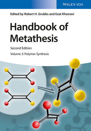 Handbook of Metathesis, Volume 3: Polymer Synthesis, 2nd Edition (3527339507) cover image