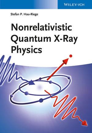Nonrelativistic Quantum X-Ray Physics (3527411607) cover image
