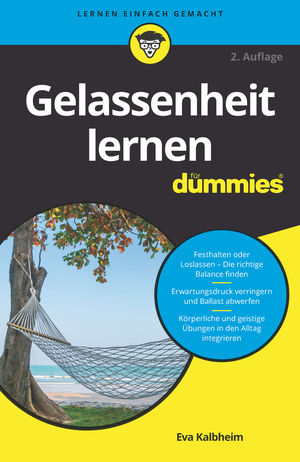 Gelassenheit lernen für Dummies, 2. Auflage