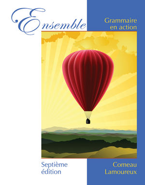 Ensemble: Grammaire en action, 7th Edition (EHEP000507) cover image