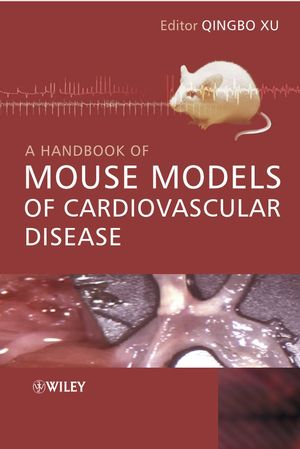 A Handbook of Mouse Models of Cardiovascular Disease