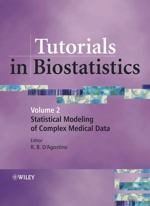 Tutorials in Biostatistics, Volume 2, Tutorials in Biostatistics: Statistical Modelling of Complex Medical Data
