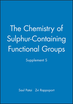 The Chemistry of Sulphur-Containing Functional Groups, Supplement S