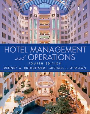 Hotel Management and Operations, 4th Edition
