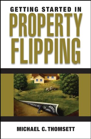 Getting Started in Property Flipping (0470089008) cover image