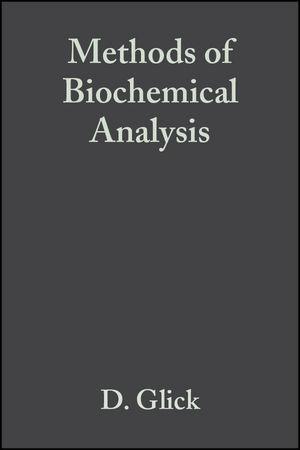 Methods of Biochemical Analysis, Volume 9