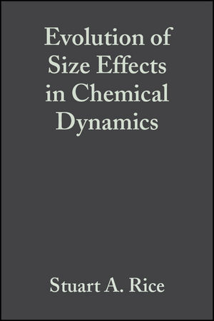 Evolution of Size Effects in Chemical Dynamics, Part 2, Volume 70