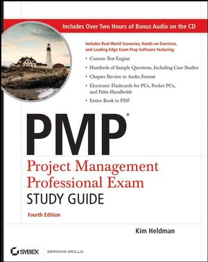 PMP: Project Management Professional Exam Study Guide, 4th Edition