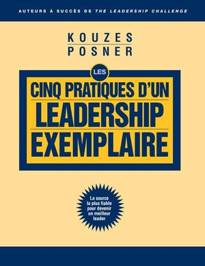 LPI The Five Practices of Exemplary Leadership Article (French Translation)