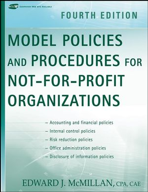 Model Policies and Procedures for Not-for-Profit Organizations, 4th Edition (0470171308) cover image