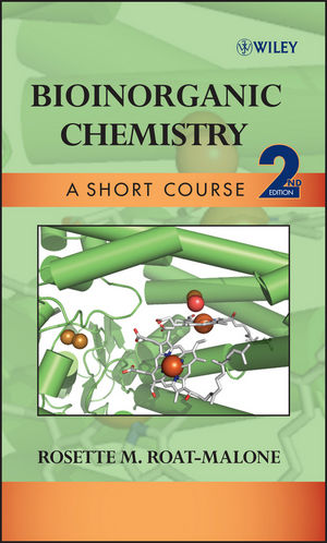 Bioinorganic Chemistry: A Short Course, 2nd Edition (0470191708) cover image