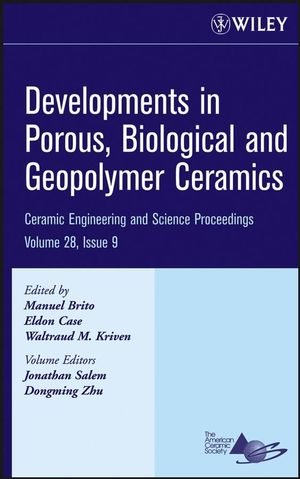 Developments in Porous, Biological and Geopolymer Ceramics, Volume 28, Issue 9 (0470196408) cover image