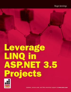 Leverage LINQ in ASP.NET 3.5 Projects