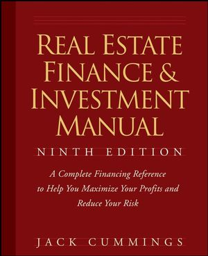 Real Estate Finance and Investment Manual, 9th Edition